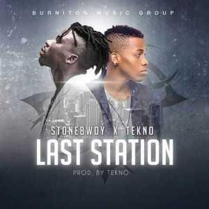 Stonebwoy - Last Station ft. Tekno